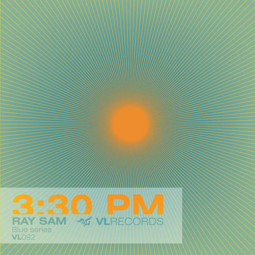 VL092-Ray Sam feat. Elie Z & Marielle-3 30 pm (Original Mix)
