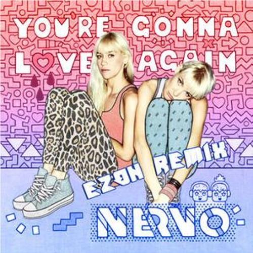 NERVO - You're Gonna Love Again (Ezon Remix)