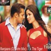 Banjaara (Dj John Club Mix) - Ek Tha Tiger