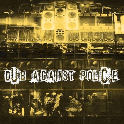 Dub against police feat. Rob Bredda (PROMO EP demo)