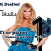Dj Decibel pres. Paola - Ti se pianei (Toumperleki Club Mix)