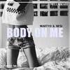 Martyo & Nesi - Body On Me (New hot single + HQ download available)