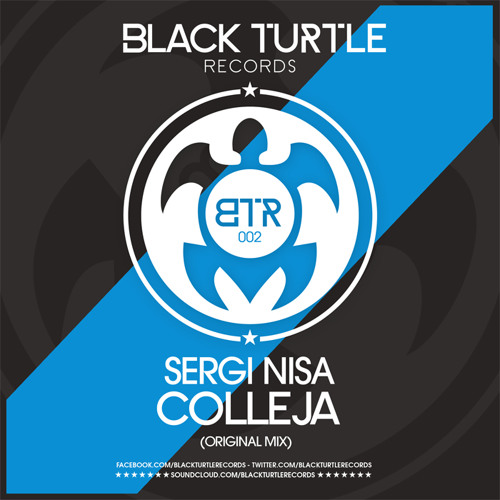 "Sergi Nisa - Colleja (Original Mix) [Black Turtle Records] ""SC Edit"" A la venta/On sale 15/Nov/2012"