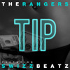 The Rangers Feat Swizz Beatz Tip Clean Mp3