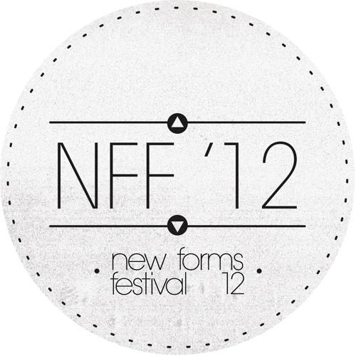 NEW FORMS FESTIVAL 2012 MIXTAPE (free download in description)