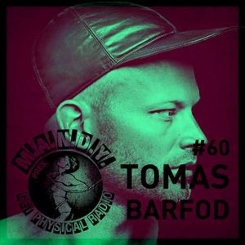 Tomas Barfod: Get Physical Radio MIX