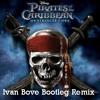 He's Pirate  Pirati Dei Caraibi (Ivan Bove Bootleg Remix)