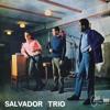 Salvador Trio - Eu Compro Essa Mulher