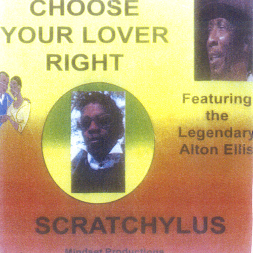 Choose your Lover right Featuring The Legendary Alton Ellis