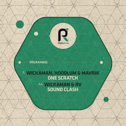 Wickaman, Hoodlum & Mavrik - One Scratch