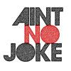 Ain't no Joke - High