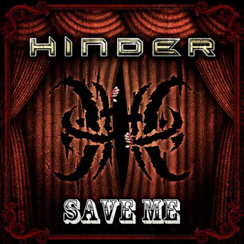 Hinder - Save Me