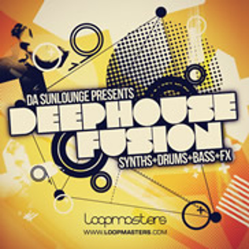 Da Sunlounge Presents Deep House Fusion - (Loopmasters Pack -Demo Track)