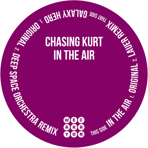Chasing Kurt - Galaxy Hero (Deep Space Orchestra Remix) - Carry On CO005