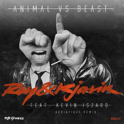 Rey & Kjavik feat. Kevin Iszard - Animal vs. Beast