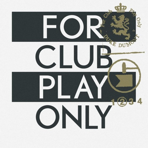Duke Dumont - For Club Play Only 2#  - Preview
