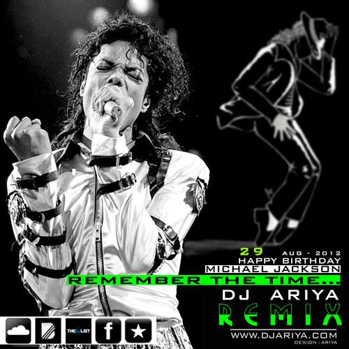 Remember the time - Michael Jackson [R.I.P ] DjAriya Remix - 320 HQ