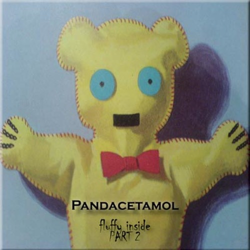 Pandacetamol - CLT08 // Fluffy Inside Part 2