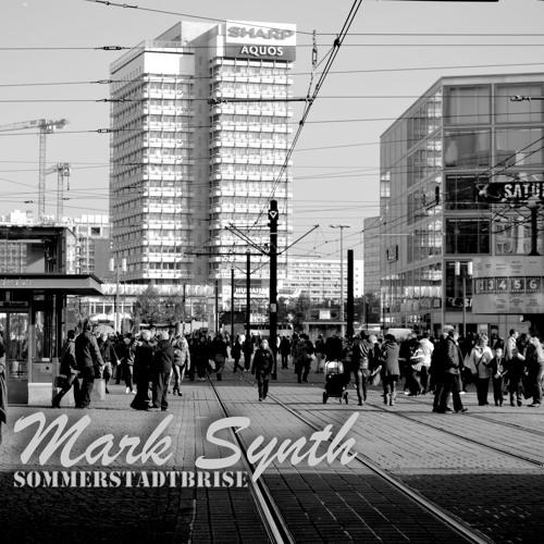 Mark Synth - Sommerstadtbrise