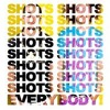 Shots by LMFAO Feat. Lil' Jon (Scott Ovens Remix)