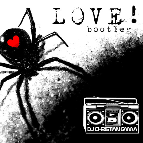 Love! bootleg ((DJ CHRISTIAN GAMA))