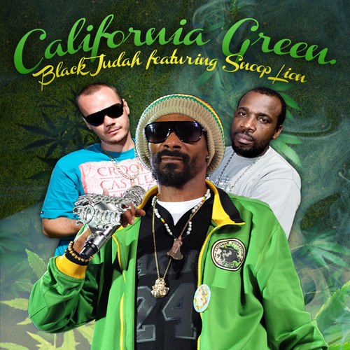 @BLACKJUDAH Ft. @SnoopLion - California Green