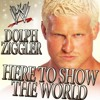 WWE: Here To Show The World (Dolph Ziggler) [feat. Downstait]