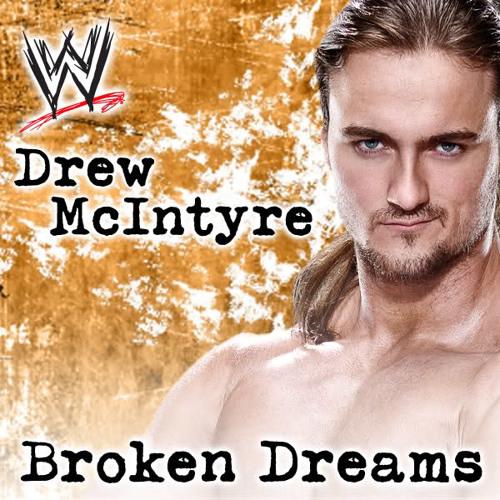 WWE: Broken Dreams (Drew McIntyre) (feat. Shaman's Harvest)