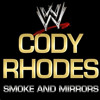 WWE: Smoke and Mirrors (Cody Rodes)