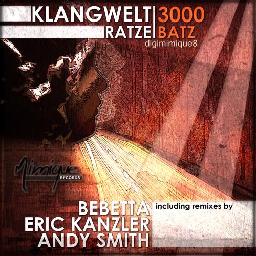 Klangwelt 3000 - Ratze Batz (Bebetta Remix)