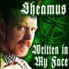 WWE: Written In My Face (Sheamus)