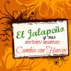 El Jalapeño y sus Norteños Mañosos-Como tu Decidas