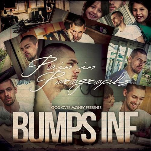 Bumps INF - Pain in Paragraphs (feat. Bizzle & Redd Lettaz)