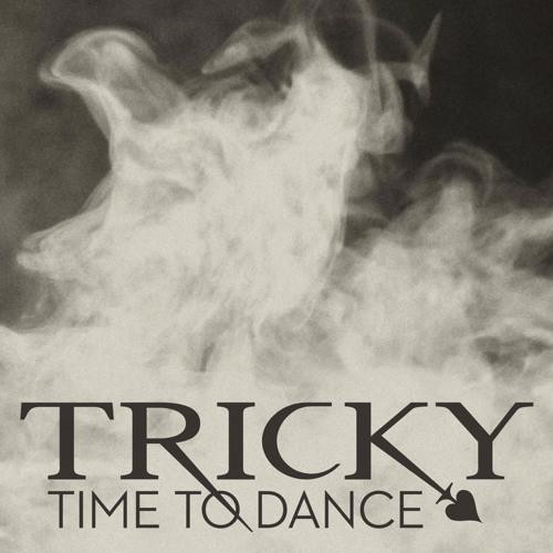 Tricky - Time To Dance (Maya Jane Coles Remix)