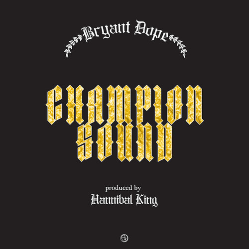Bryant Dope - Champion Sound