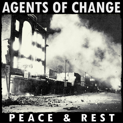 Agents of Change - Peace & Rest