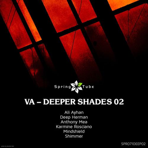 Karmine Rosciano -Sunset ( Original Mix ) [VA - Deeper Shades 02] Spring Tube