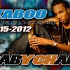 Baby Charm Live In Concert  september the 15th  taboo bar and grill one year  anniversary