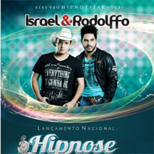 israel e rodolffo hipnose