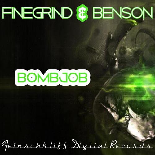 FEIN010 / Bombjob EP by Finegrind & Benson / Bombjob (Ibiza Mix)