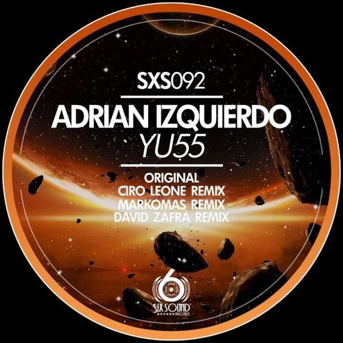 Adrian Izquierdo - YU55 (Markomas Remix)