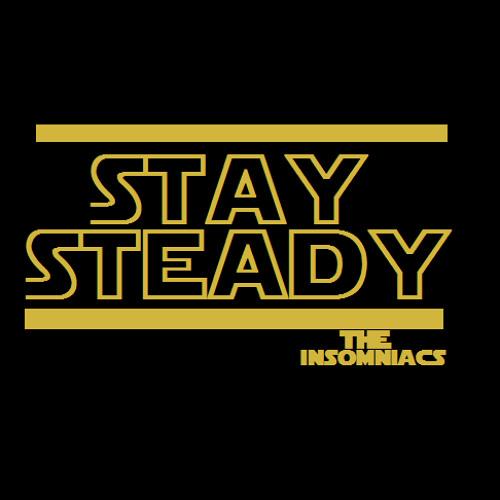 Stay steady