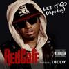 """Red Cafe - """"Let It Go"""" (Dope Boy)"""