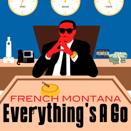 "French Montana - ""Everything's A Go"""