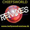 Bollywood DJ NonStop Remix 2012 [CHIEFSWORLD]