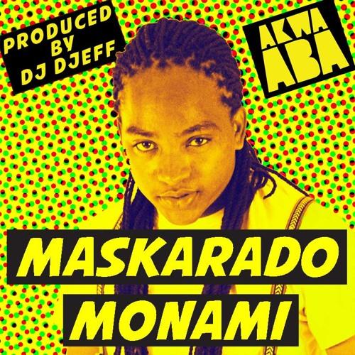 "Maskarado - ""Monami"" (produced by DJ Djeff)"