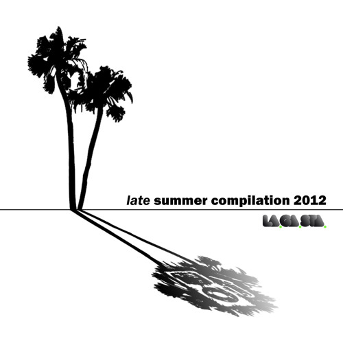 La.Ga.Sta. Late Summer Compilation Vol. 2