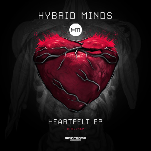 Hybrid Minds - Heartfelt ft. Grimm (Heartfelt Ep) - Mainframe Recordings