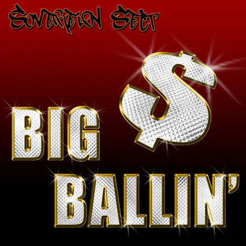 Big Ballin (Remaster) FREE DOWNLOAD!!!
