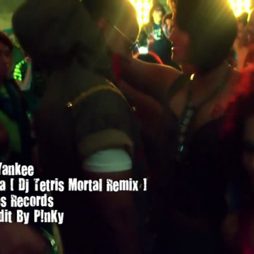 Daddy Yankee - Lovumba - ( Tetris Mortal Remix )